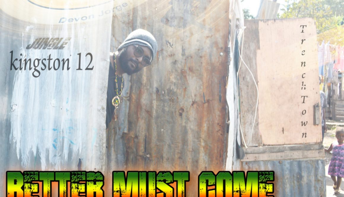 New Release: Devon Jorge as Delroy Wilson – Better Must Come (Triple L Records)